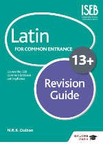 Latin 13+ Revision Guide